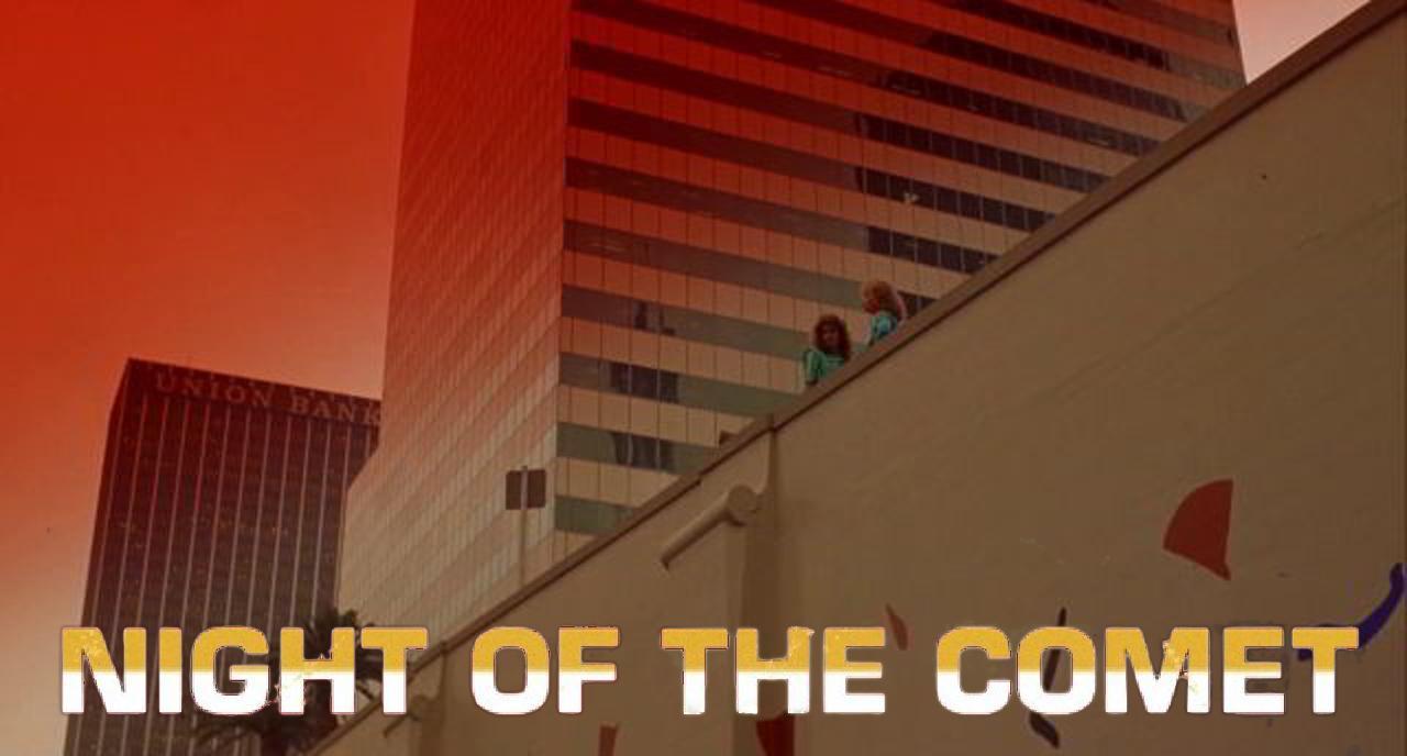 Night of the Comet (1984)
