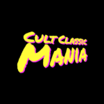 Cult Classic Mania – a new cult movie podcast