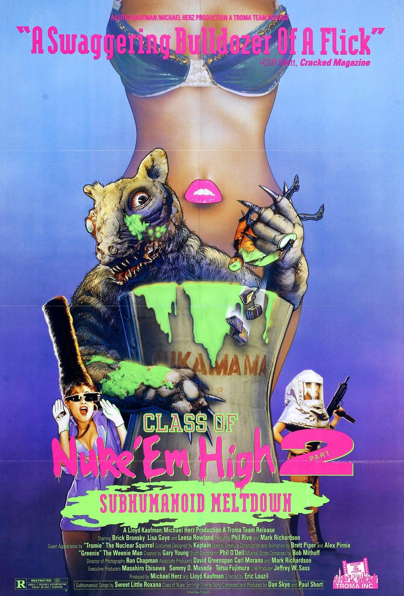Class of Nuke 'Em High Part II: Subhumanoid Meltdown (1991)