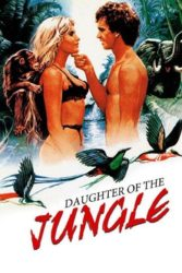 Daughter of the Jungle (1982)