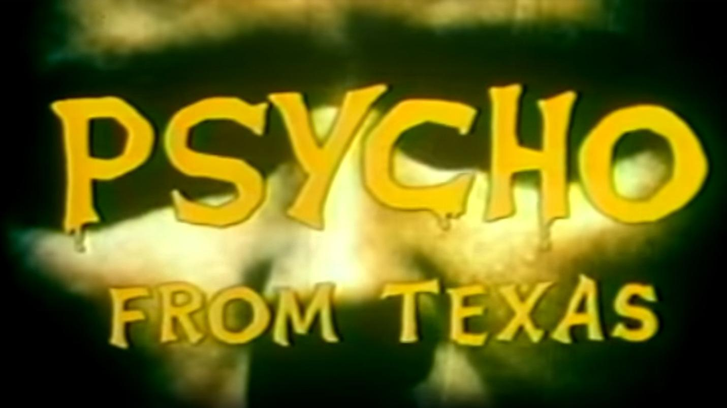 Psycho from Texas (1975)